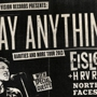 Say Anything with Eisley, hrvrd, Northern Faces