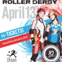 Texas Rollergirls: HOME TEAM DOUBLE HEADER