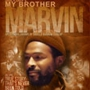 Zeola Gaye Presents &#34;My Brother Marvin&#34;