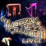  Masters of Illusion Live!