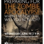 Preparing for the Zombie Apocalypse