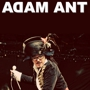 Bud Light Presents Adam Ant & the Good, the Mad and the Lovely Posse
