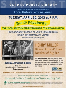 "Carmel's Local History Lecture Series featur...ing Magnus Toren on ""Henry Miller: writer, artist, and iconic resident of Big Sur"