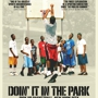 """DOIN' IT IN THE PARK"" SF FILM PREMIER W/ BOBBITO GARCIA (NYC)"