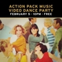  The Action Pack Music Video Dance Party