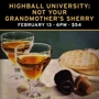  Highball University: Not Your Grandmother's Sherry