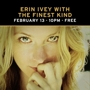  Erin Ivey w/ The Finest Kind