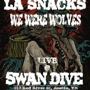  Diesel &amp; Dixie + LA Snacks + We Were Wolves
