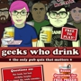  Geeks Who Drink Pub Quiz Every Monday Night!