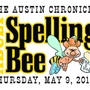 The Austin Chronicle's 11th Annual Adult Spelling Bee benefiting Austin Public Library!