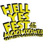 Hell Yes Fest @ Moontower Megaphone Shows