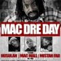 Mac Dre Day, Husalah, Mac Mall, Mistah Fab