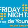 ORANGE NIGHTS: FOOD & FLOWERS | Friday Nights at the de Young