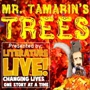  Literature Live! - Mr. Tamarin's Trees