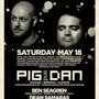  The Show: Pig&amp;dan (Cocoon, Bedrock, Elevate) - BEN Seagren (Sense, Distrikt, Endup)