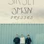 Sir Sly, JMSN, Dresses