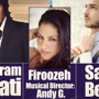 Nima Entertainment Presents Shahram Solati, Firoozeh, &amp; Sami Beigi
