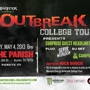 Monster Energy, Campus DJ &amp; Live Nation present OUTBREAK COLLEGE TOUR
