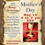 Mother's Day Music and Dinner at the Chisholm Trail Ballroom