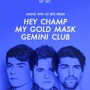 Beat Connection [DJ Set] w/ DJ Sets from Hey Champ, My Gold Mask & Gemini Club + Hosted Old Style Bar w/ RSVP