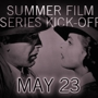 SUMMER CLASSIC FILM SERIES OPENING NIGHT PARTY with Casablanca and Annie Hall