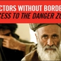 Doctors without Borders presents Access to the Danger Zone