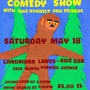  COMEDY SHOW COMEDY SHOW AT LANDMARK LANES!