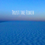 Trust the Finch, TBA