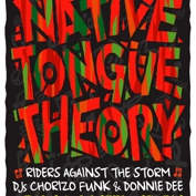 Knuckle Rumbler and Body Rock ATX Present: Native Tongue Theory