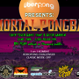 Uberpong Presents Mortal Pongbat