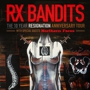 Goldenvoice Presents RX Bandits with Northern Faces
