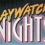 Another 90's Party: Baywatch Nights! The Mitch Buchannon Dance Party!