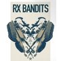 RX Bandits, with Northern Faces