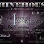 ShineHouse Entertainment presents: The Phoenix One Year Anniversary and Birthday of ShineHouse's David Olivo
