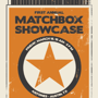  First Annual Matchbox Showcase @ SX 2011 (Free w/ RSVP on Do512)