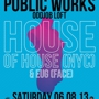 Isis Presents House of House (NYC)