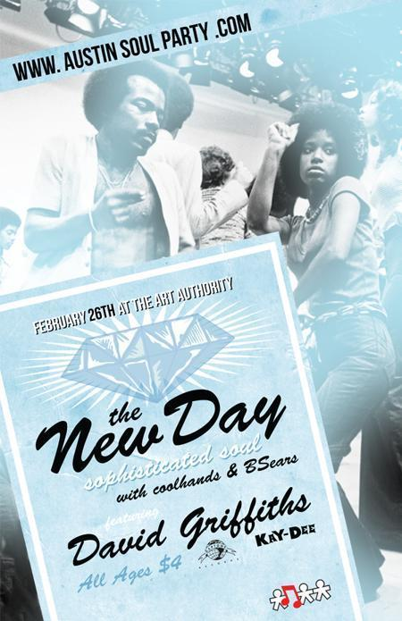 """The New Day"" Austin's newest soul night W/ SG: David Griffiths(NYC/DAPTONE RECORDS)"