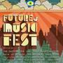 RSVP CLOSED: Future of Music Fest featuring The Eastern Sea, LAX, Zlam Dunk, The Canvas Waiting and 25 MORE! (Free w/ RSVP on Do
