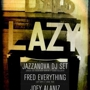 Lazy Days Session JAZZANOVA DJ SET, Fred Everything, Joey Alaniz