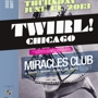 Stardust Presents: Twirl! The Miracles Club (DJ Set), Shaun J. Wright (Hercules & Love Affair), Alinka, Mr. White, Sissy Spastik's birthday!