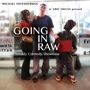 Going in RAW: Weekly Comedy Showcase