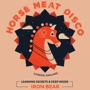  Horse Meat Disco w/ Learning Secrets &amp; Deep Inside
