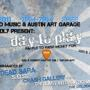 Indigo Music & Austin Art Garage present: Day to Play concert & charity event