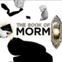 From the Creators of South Park: Book Of Mormon