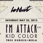 La Nuit Presents:  FM Attack (DJ Set), Kid Color (Chicago)