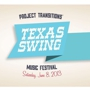 Project Transitions' Texas Swing Music Festival