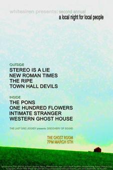 a local night for local people: STEREO IS A LIE, The Pons, New Roman Times, One Hundred Flowers and More!