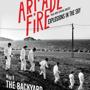 The Arcade Fire w/ Explosions in the Sky & Schmillion