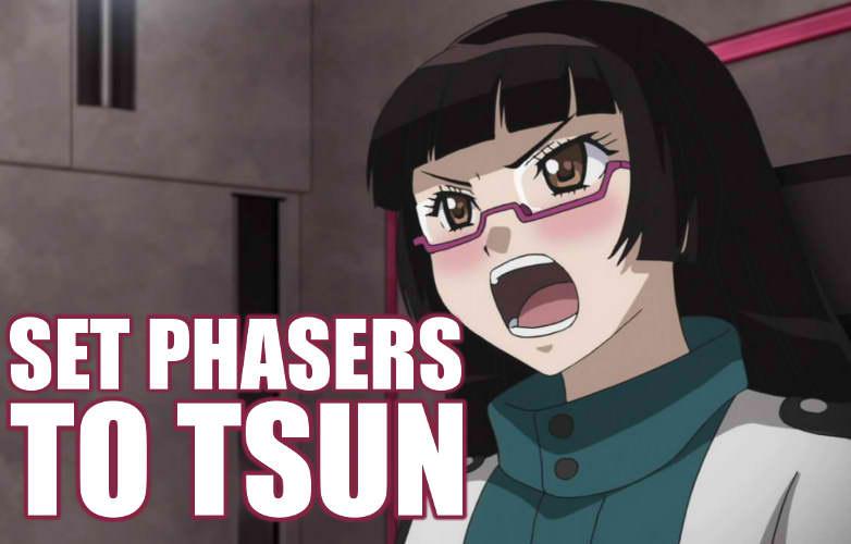 Chiaki: set phasers to tsun!