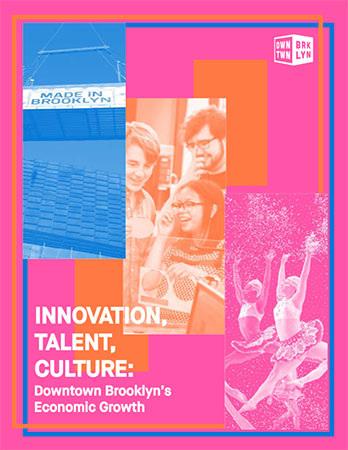 Innovation-Talent-Culture_Downtown-Brooklyns-Economic-Growth_DBP-2018-1.jpg#asset:15707